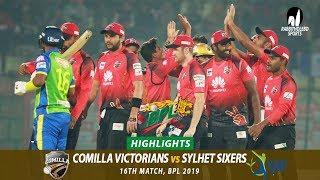 Sylhet Sixers vs Comilla Victorians Highlights || 16th Match || Edition 6 || BPL 2019