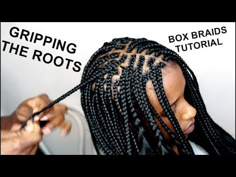 Tips and Tricks Gripping The Roots BOX BRAIDS  TUTORIAL VIDEO  HOW TO