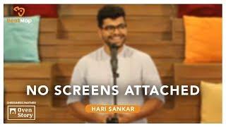 No Screens Attached - Hari Sankar | The Storytellers