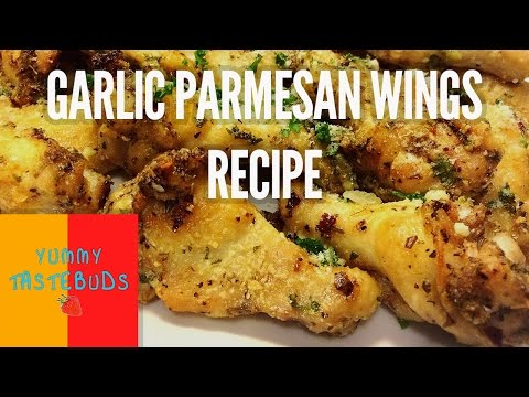 How to Make Garlic Parmesan Chicken Wings by Yummy Tastebuds