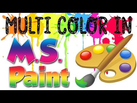 How To Multi Color a Text in MS Paint