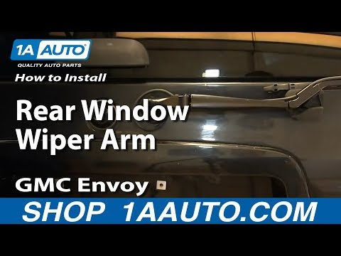 How To Install Replace Rear Window Wiper Arm 2002-09 GMC Envoy and XL