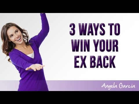 3 Ways to Win Your Ex Back