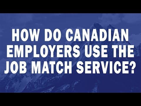 How do Canadian Employers use the Job Match Service?