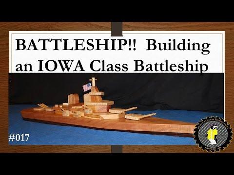 BATTLESHIP!  Building an Iowa Class Battleship (017)