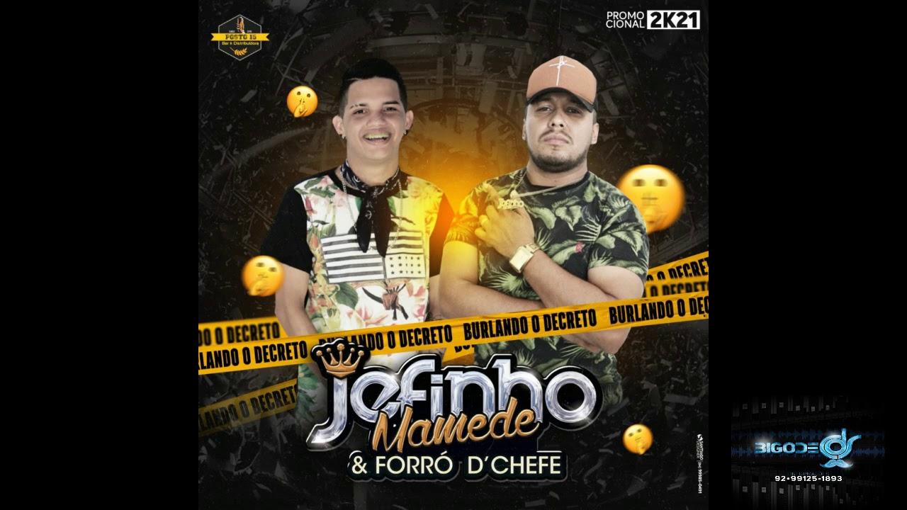 JEFINHO MAMEDE FORRÓ D´ CHEFE BURLANDO O DECRETO   BIGODE CDS 2K21