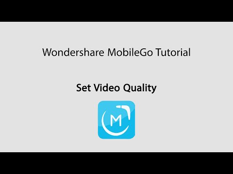 MobileGo: Set Video Quality