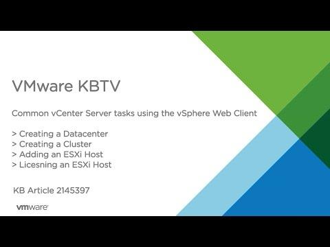 Common vCenter Server Tasks in the vSphere Web Client Part 1