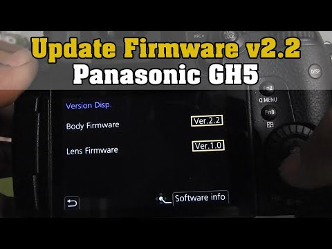 How to Update Panasonic GH5 or Any DSLR Mirrorless Camera & Lenses Firmware Easily