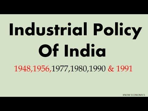 Industrial Policy of INDIA 1948,56,77,80,90 & 91 भारत की औद्योगिक नीति (1991)