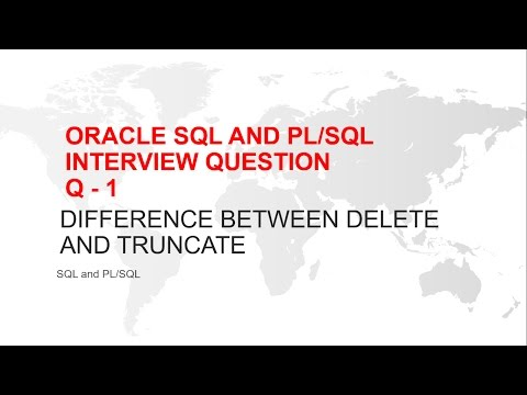 ORACLE SQL INTERVIEW QUESTION : DIFFERENCE BETWEEN DELETE AND TRUNCATE