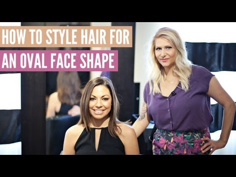 How to Style Hair for Oval Face Shape