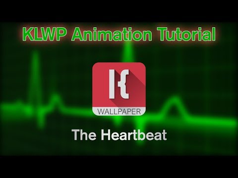 KLWP Animation Tutorial - The Heartbeat