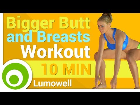 Bigger Butt and Breasts Workout