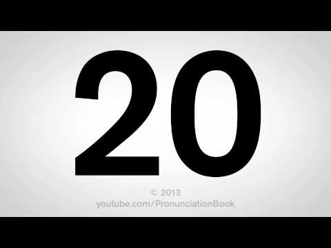 How to Pronounce 20