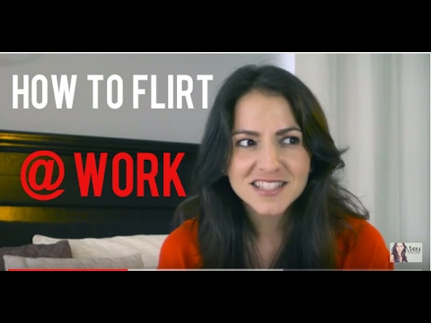 How To Flirt At Work and Rules For Dating Co-Workers