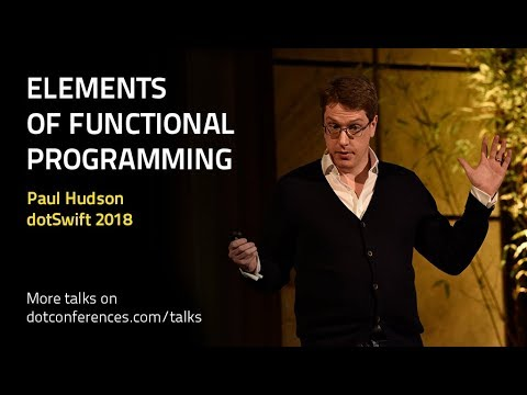 dotSwift 2018 - Paul Hudson - Elements of Functional Programming