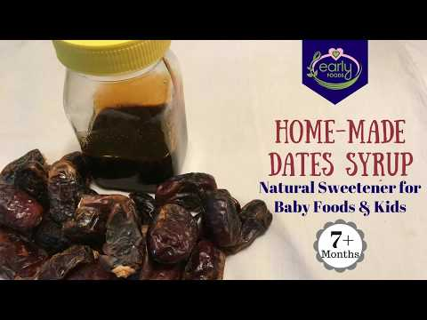 Homemade Dates Syrup | Natural Sweetener for Baby & Kids | Early Foods
