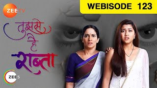 Tujhse Hai Raabta | Ep 123 | Webisode | Feb 09, 2019 | Zee TV