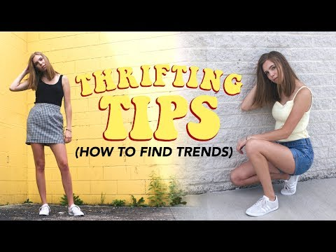HOW TO FIND TRENDS AT THE THRIFT STORE