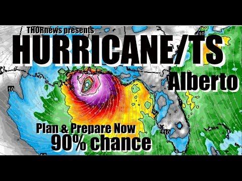 Plan & Prepare NOW! Hurricane TS Alberto Landfall Sunday* Gulf Coast 90% chance