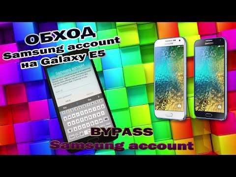 Обход Samsung account на Samsung Galaxy E5 (SM-E500H) / Bypass Samsung account Galaxy E5