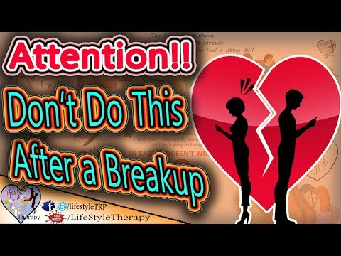 7 Things You Should Never Do After a Breakup !! animated video