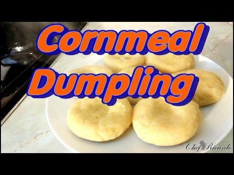How To Make Jamaican Cornmeal Dumpling | Recipes By Chef Ricardo