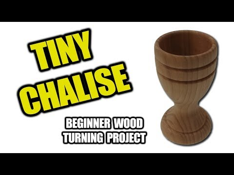 How to Make a Tiny Chalice - Beginner Wood Turning Project