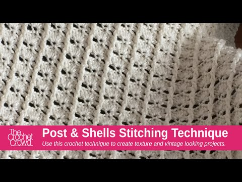 How to Crochet Post & Shells Stitch