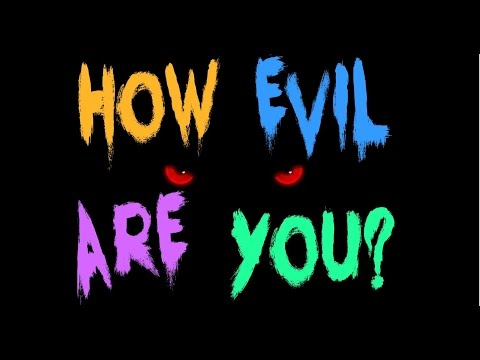 How EVIL Are You? - Personality Test