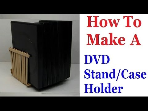 How To Make A DVD Stand/Case Holder