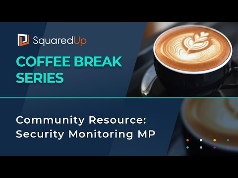 Webinar: Community Resource - Security Monitoring MP