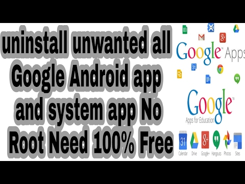uninstall unwanted all Google Android app and system app No Root Need 100% Free