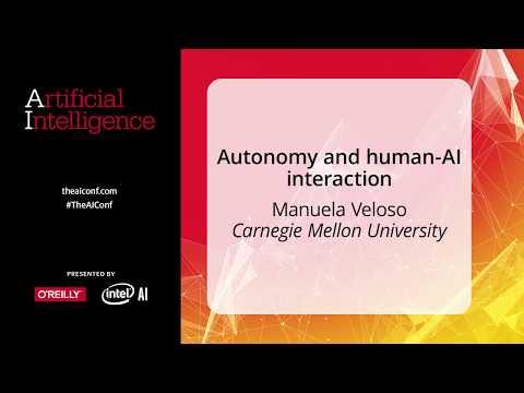 Autonomy and Human-AI Interaction - Manuela Veloso (Carnegie Mellon University)