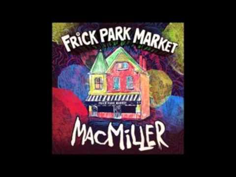 Mac Miller - Frick Park Market (with lyrics)