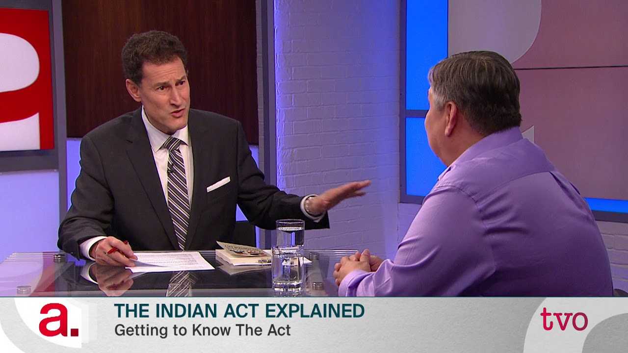 The Indian Act Explained