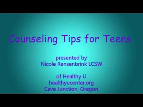 Counseling Tips For Teens:  Introduction