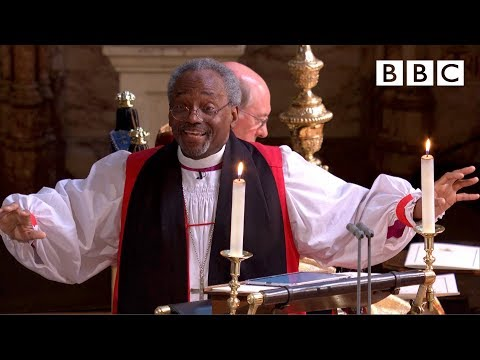 Love is the way | Bishop Michael Curry's captivating sermon  - The Royal Wedding - BBC