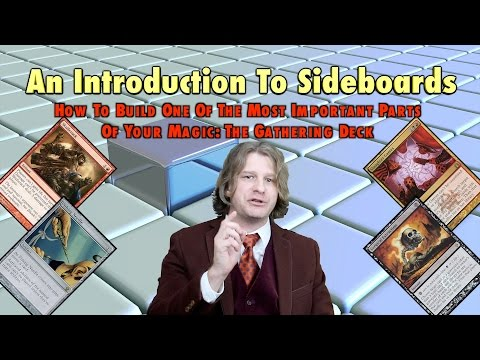 MTG - An Introduction to Sideboards - How To Build This Important Part Of Magic: The Gathering Decks