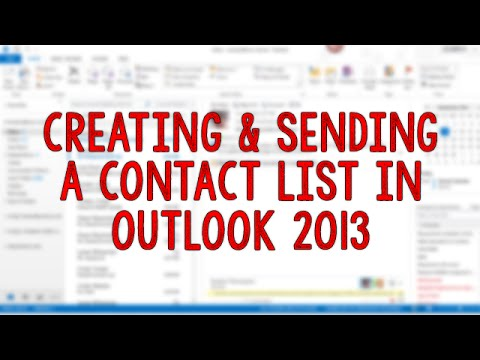 Creating and Sending to a Contact List in Outlook 2013