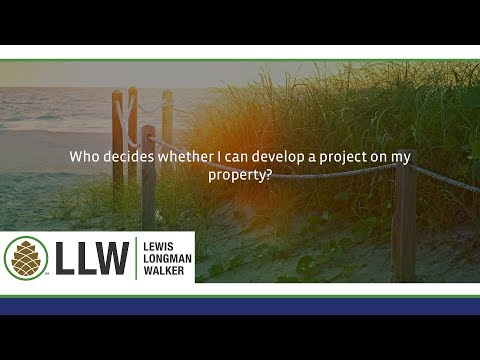 Who decides whether I can develop a project on my property?