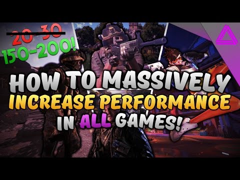 How To Increase FPS in ALL Games (2017) ~ MASSIVE FPS GAINS + FPS Drop Fix! ~ Battlefield 1 + More!