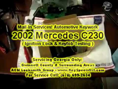 By Mail-in Services! 2002 Mercedes C230 - EIS Ignition Lock & Key Testing! Duluth, GA