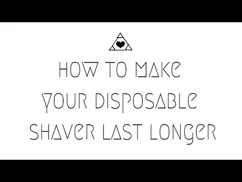 How to make your disposable razor last longer