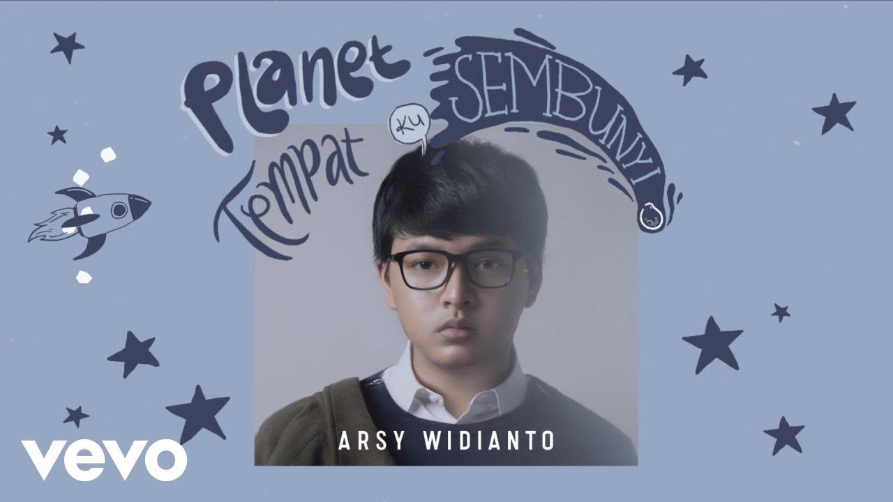 Planet Tempat Ku Sembunyi - Arsy Widianto