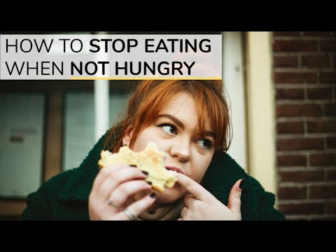How To Stop Eating When You're Not Hungry   3 Simple Tools