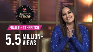 Myntra Fashion Superstar | Grand Finale - #ThePitch Ft. Sonakshi Sinha &  Manish Malhotra