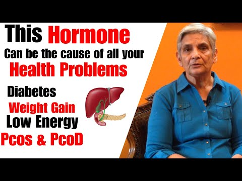 The Hormone Responsible for many health Problems | All about Insulin and weight Loss