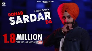 Rohab Sardar Da (Full Song) - Harp-E Singh Feat Kv Kulbir || Music Tym || Latest Punjabi Songs 2018